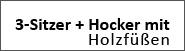 3-Sitzer + XXL Hocker (Holzfüße)