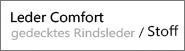 Echtleder Comfort / Softline / Stoff